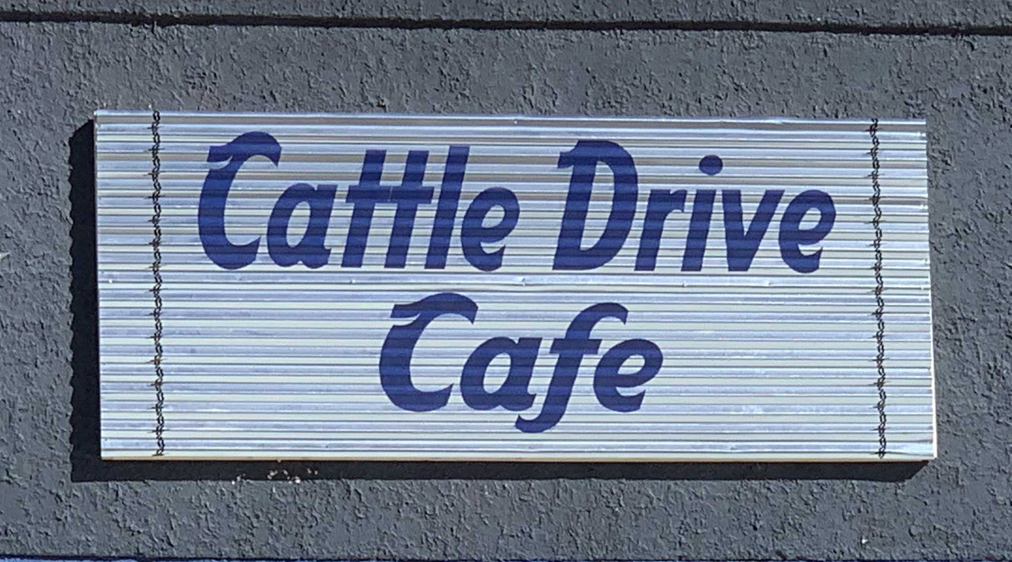 Cattle Drive Cafe Front Sign in Coleman, TX